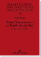 Michail Scholochow - im Duell mit der Zeit