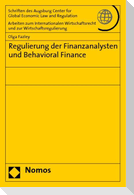 Regulierung der Finanzanalysten und Behavioral Finance