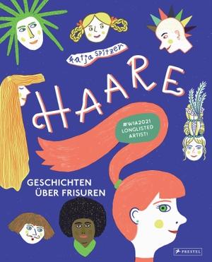 Spitzer, Katja. Haare - Geschichten über Frisuren