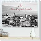 Fès - Älteste Königsstadt Marokkos (Premium, hochwertiger DIN A2 Wandkalender 2022, Kunstdruck in Hochglanz)