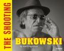 Bukowski. The Shooting