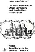 Die Wallfahrtskirche Maria Birnbaum und ihre beiden Baumeister