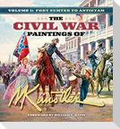 The Civil War Paintings of Mort Künstler Volume 1: Fort Sumter to Antietam