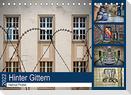 Hinter Gittern (Tischkalender 2022 DIN A5 quer)