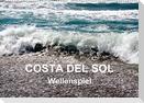 COSTA DEL SOL - Wellenspiel (Wandkalender 2021 DIN A2 quer)