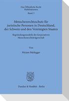 Menschenrechtsschutz für juristische Personen in Deutschland, der Schweiz und den Vereinigten Staaten