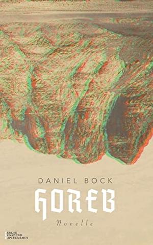 Daniel Bock. Horeb. BoD – Books on Demand, 2017.