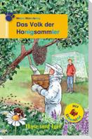 Das Volk der Honigsammler / Silbenhilfe. Schulausgabe
