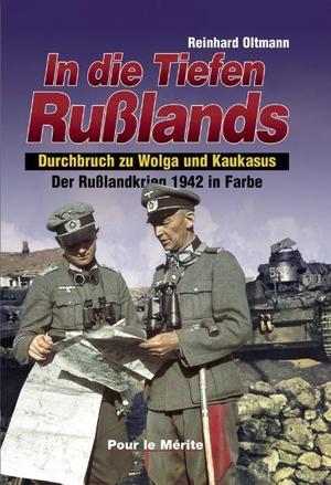 Oltmann, Reinhard. In die Tiefen Rußlands - Durch