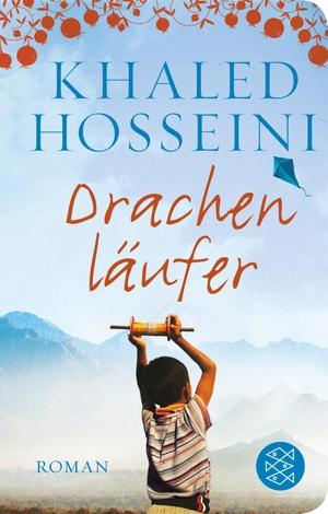 Khaled Hosseini / Michael Windgassen / Angelika Naujokat. Drachenläufer - Roman. FISCHER Taschenbuch, 2019.