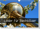 Lieder für Blechbläser (Wandkalender 2022 DIN A4 quer)
