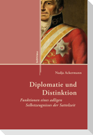 Diplomatie und Distinktion