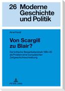 Von Scargill zu Blair?