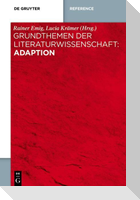 Grundthemen der Literaturwissenschaft: Adaption
