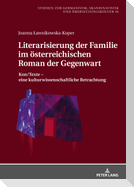 Literarisierung der Familie im österreichischen Roman der Gegenwart