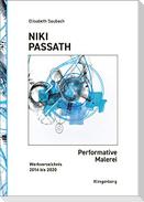 Niki Passath - Performative Malerei