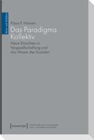 Das Paradigma Kollektiv