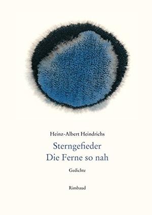Heinz-Albert Heindrichs / Jürgen Kostka. Heinz-Al