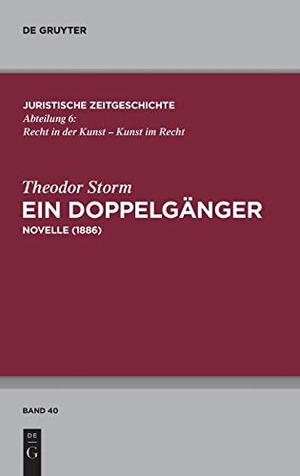 Storm, Theodor. Ein Doppelgänger - Novelle (1886)