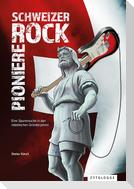 Schweizer Rock Pioniere