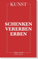 KUNST - Schenken-Vererben-Erben