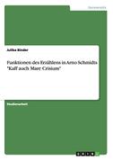 """Funktionen des Erzählens in Arno Schmidts """"Kaff auch Mare Crisium"""""""