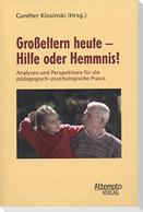 Großeltern heute - Hilfe oder Hemmnis?