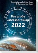 Das große Jahreshoroskop 2022