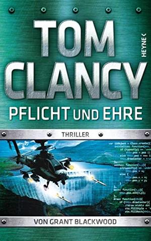 Tom Clancy / Karlheinz Dürr. Pflicht und Ehre - Thriller. Heyne, 2019.