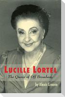 Lucille Lortel: The Queen of Off Broadway