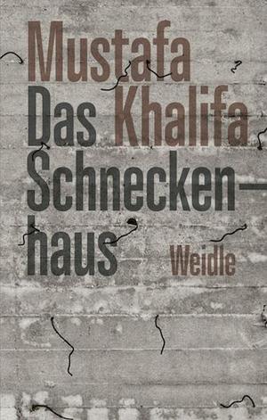 Mustafa Khalifa / Larissa Bender / Larissa Bender. Das Schneckenhaus - Tagebuch eines Voyeurs. Weidle, 2019.