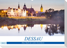 DESSAU - Eine Stadt mit vielen Gesichtern (Wandkalender 2022 DIN A2 quer)