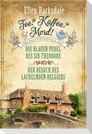 Tee? Kaffee? Mord! Die blauen Pudel des Sir Theodore / Der Besuch des lächelnden Belgiers