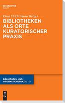 Bibliotheken als Orte kuratorischer Praxis