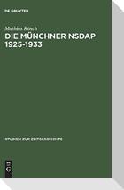 Die Münchner NSDAP 1925-1933