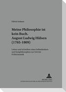 «...meine Philosophie ist kein Buch»- August Ludwig Hülsen (1765-1809)