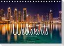 Weltwärts - Eine Städtereise (Tischkalender 2021 DIN A5 quer)