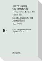 Polen: Die eingegliederten Gebiete August 1941-1945