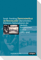 Zwischenfälle im Reichsland