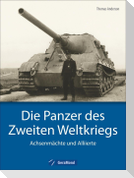 Die Panzer des Zweiten Weltkriegs
