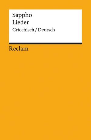Sappho. Lieder - Griechisch/Deutsch. Reclam Philipp Jun., 2021.