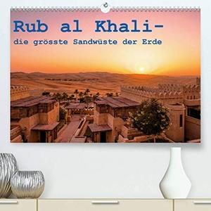 Rohr, Daniel. Rub al Khali - die grösste Sandwüs