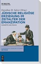Jüdische religiöse Erziehung im Zeitalter der Emanzipation