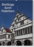 Streifzüge durch Paderborn (Wandkalender 2022 DIN A2 hoch)
