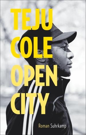 Teju Cole / Christine Richter-Nilsson. Open City - Roman. Geschenkausgabe. Suhrkamp, 2016.