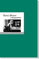 Tania Blixen in Rungstedlund
