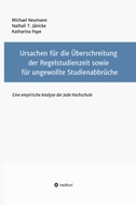 Ursachen für die Überschreitung der Regelstudienzeit sowie für ungewollte Studienabbrüche