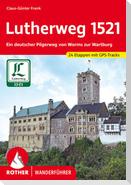 Lutherweg 1521