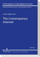The Contemporary Internet