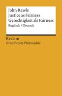 Justice as Fairness / Gerechtigkeit als Fairness